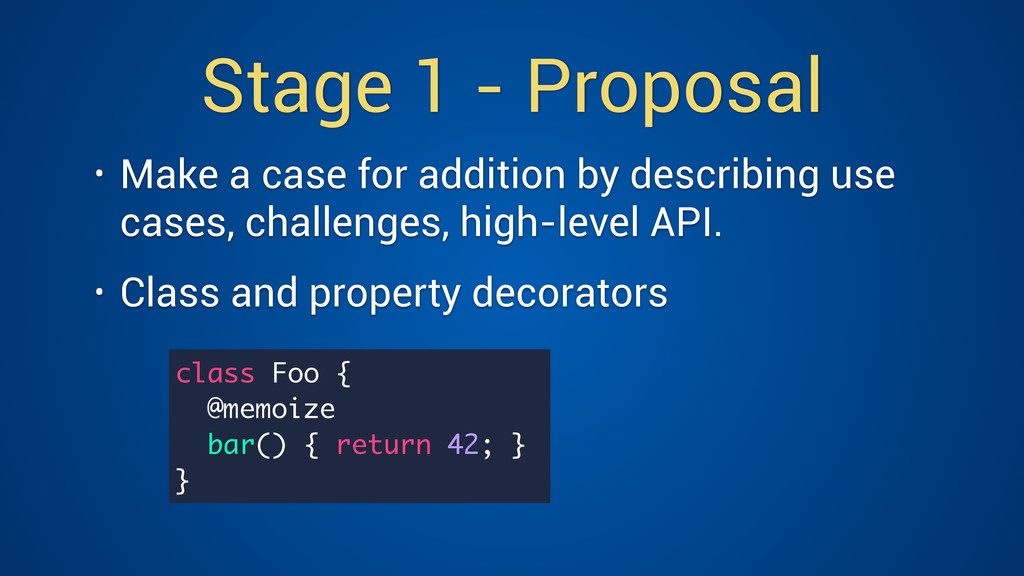 Stage 1 - Proposal • Make a case for addition b...