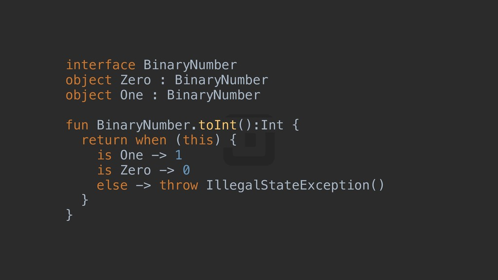 interface BinaryNumber object Zero : BinaryNumb...