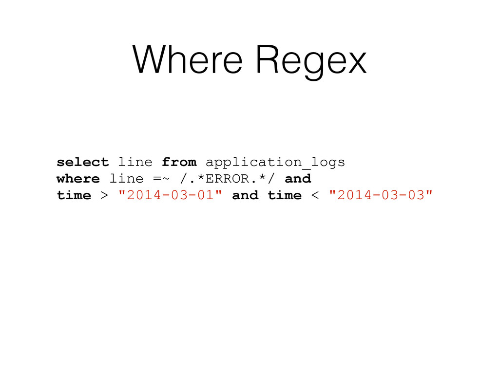 Where Regex select line from application_logs w...