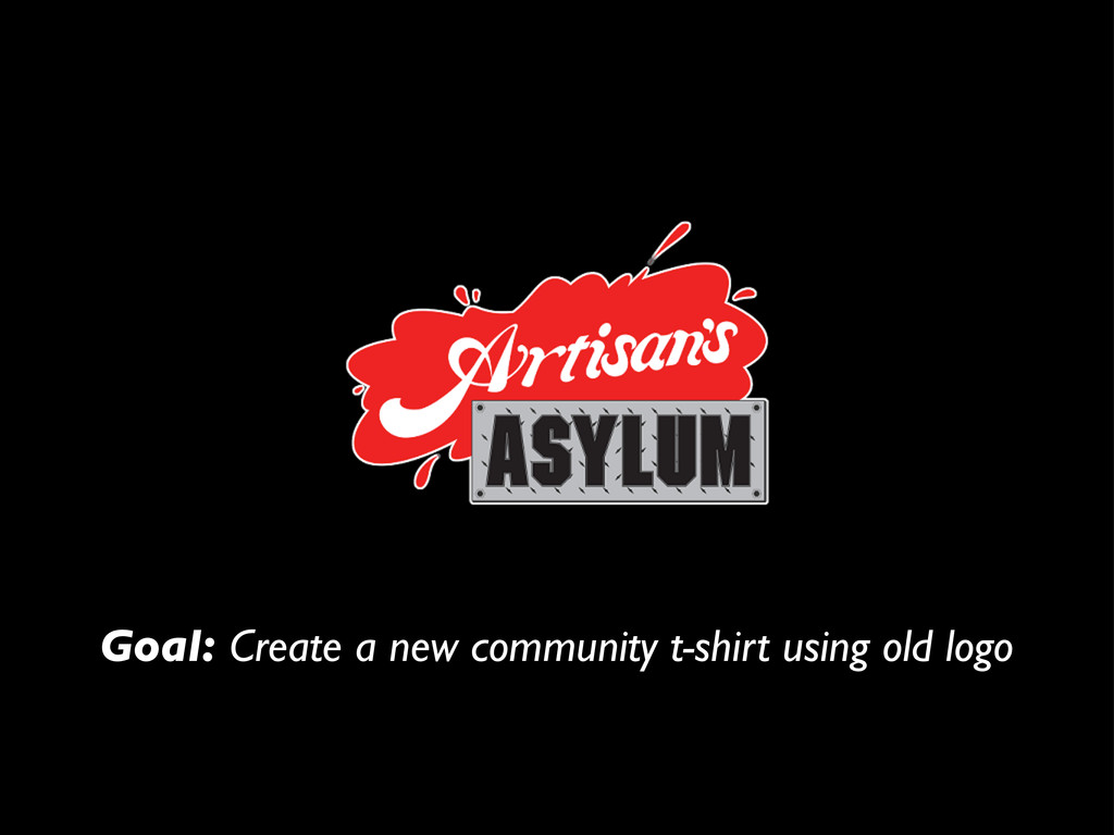 Goal: Create a new community t-shirt using old ...