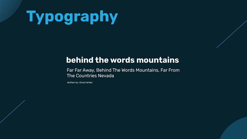 Typography behind the words mountains Far Far A...