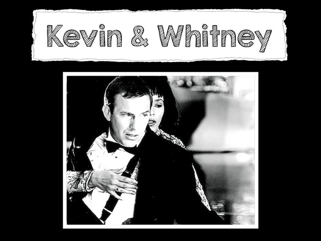 Kevin & Whitney