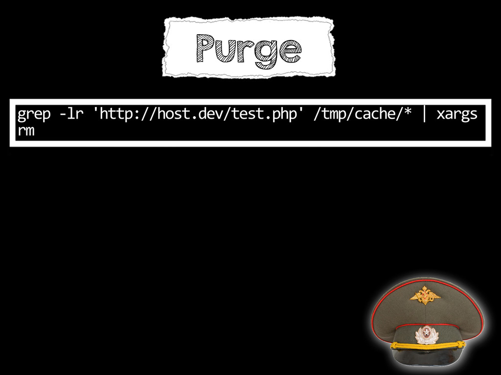 Purge grep -‐lr 'http://host.dev/test.ph...