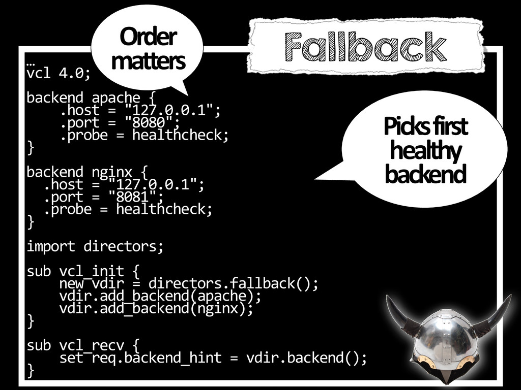 …  vcl 4.0;  backend apache { ...
