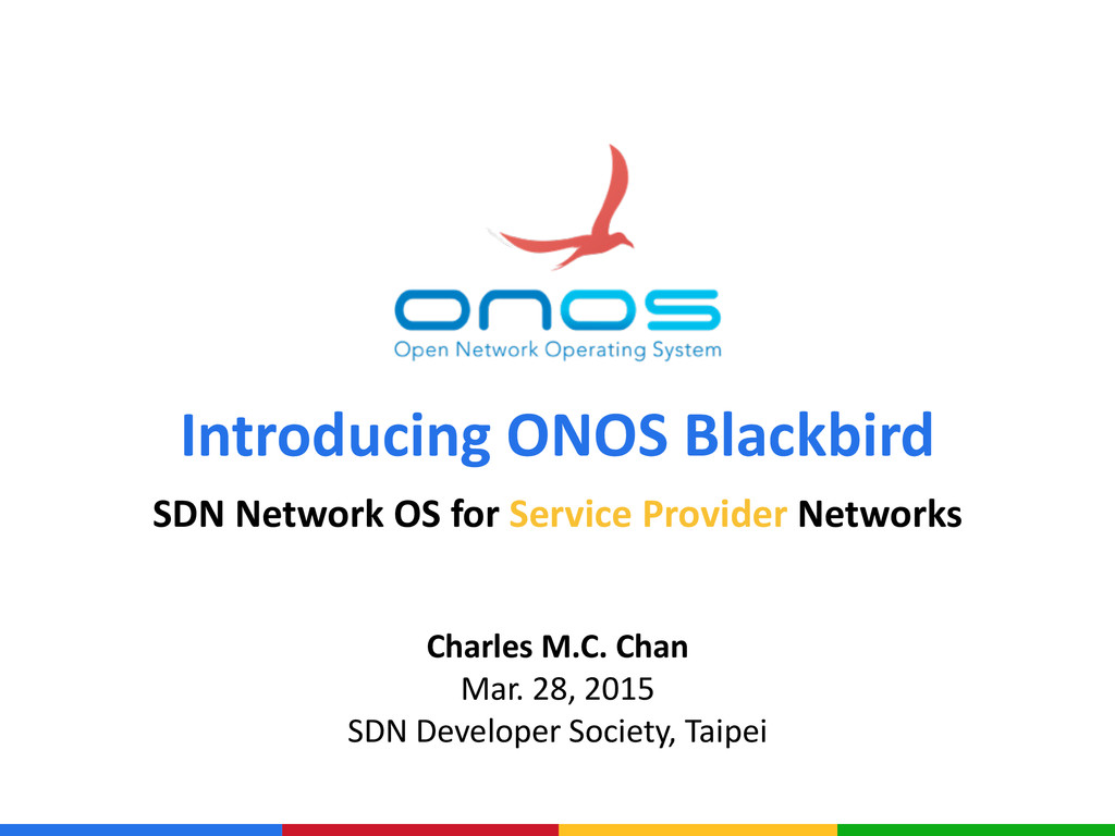 SDN Network OS for Service Provider Netwo...