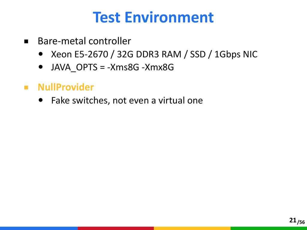 /56 ■ Bare-‐metal controller  • Xeon E5-‐2...