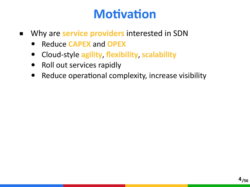/56 ■ Why are service providers interested ...