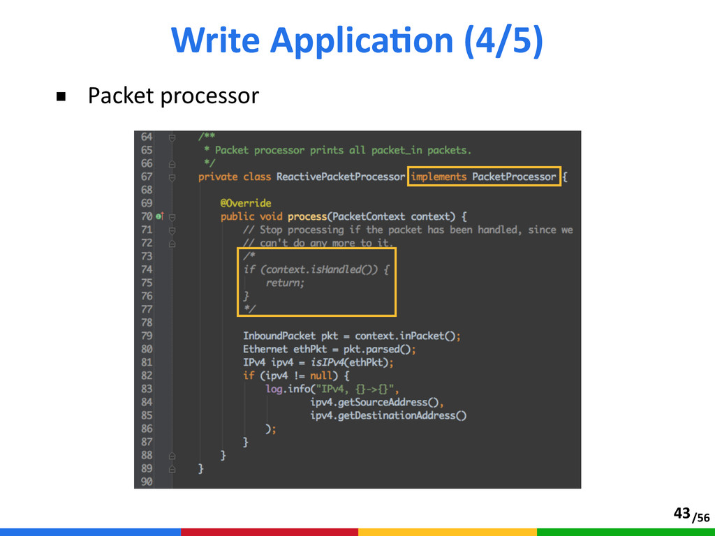 /56 ■ Packet processor Write ApplicaTon (4/5...