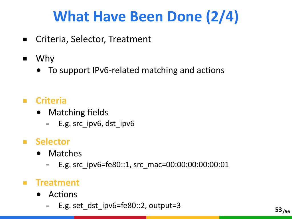 /56 ■ Criteria, Selector, Treatment  ■ Why ...