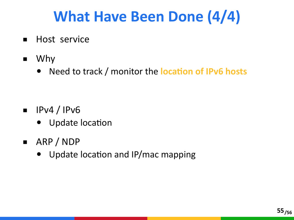 /56 ■ Host  service  ■ Why  • Need to tra...