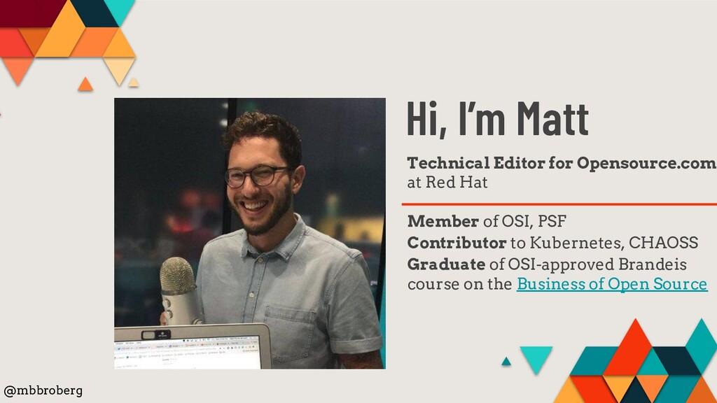 Hi, I'm Matt Technical Editor for Opensource.co...