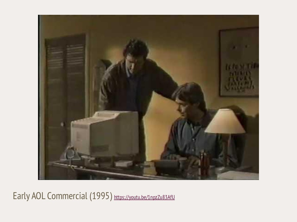 Early AOL Commercial (1995) https://youtu.be/1n...