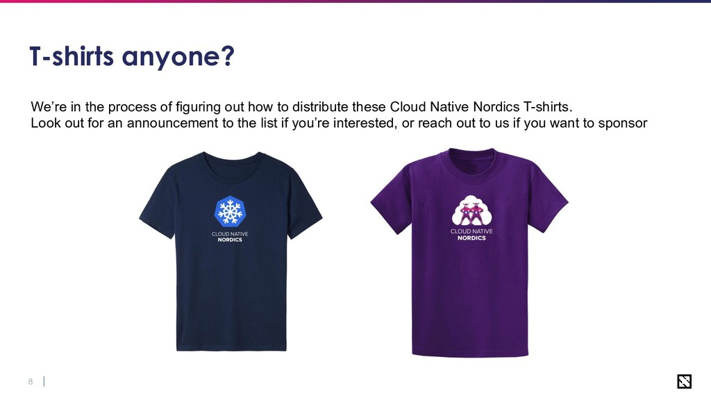8 T-shirts anyone? We're in the process of figu...