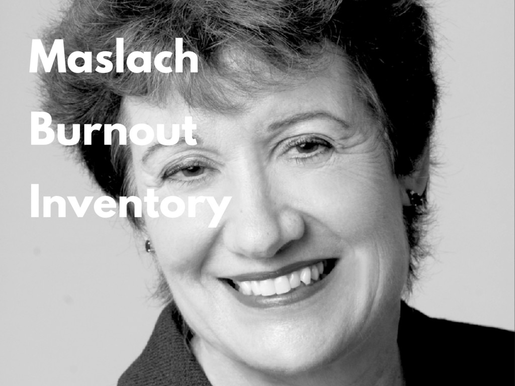 Maslach Burnout Inventory