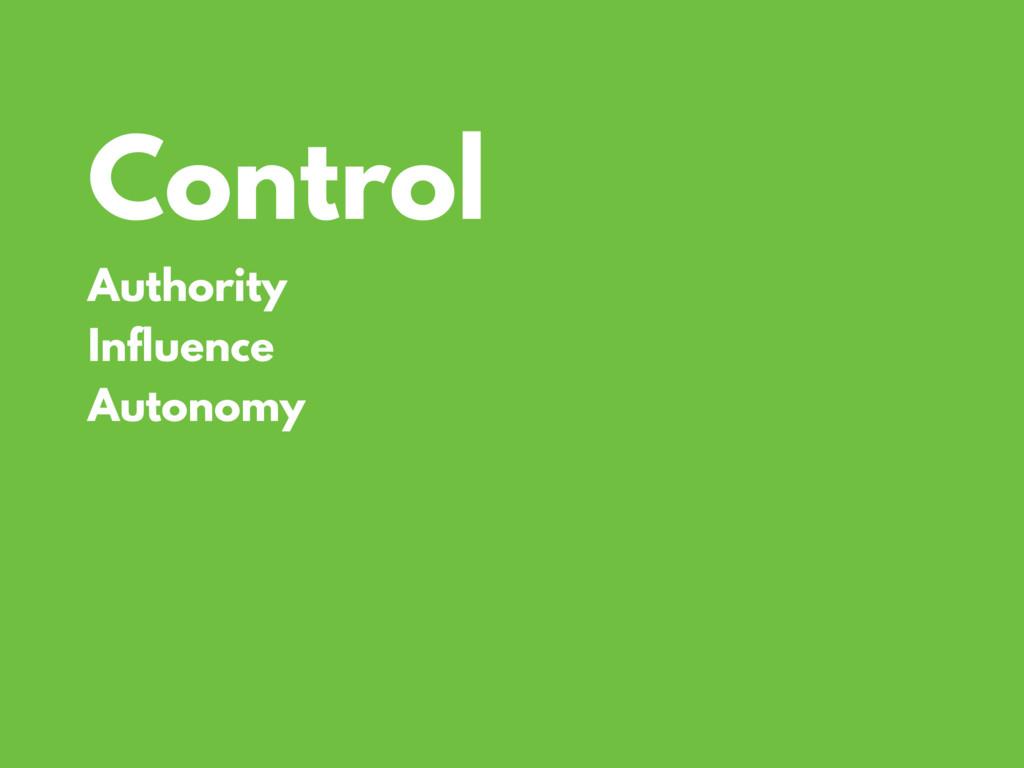 Control Authority Influence Autonomy