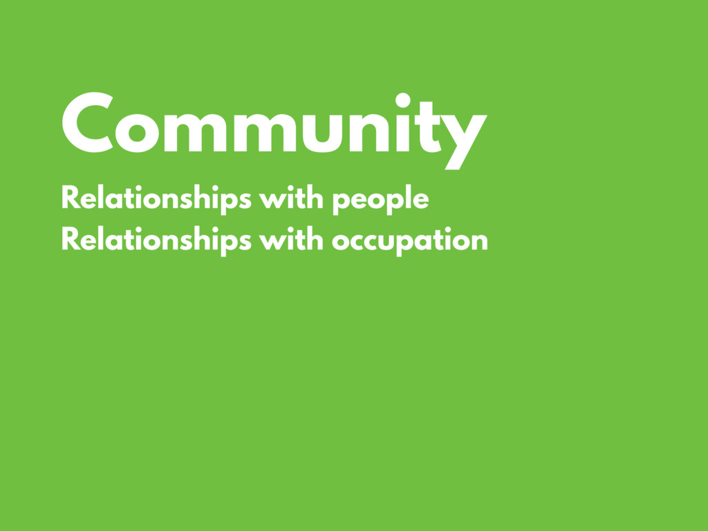 Community Relationships with people Relationshi...