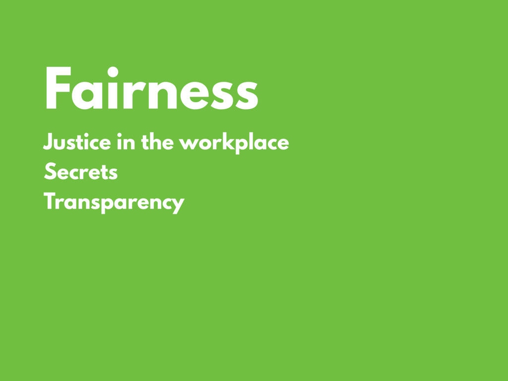 Fairness Justice in the workplace Secrets Trans...