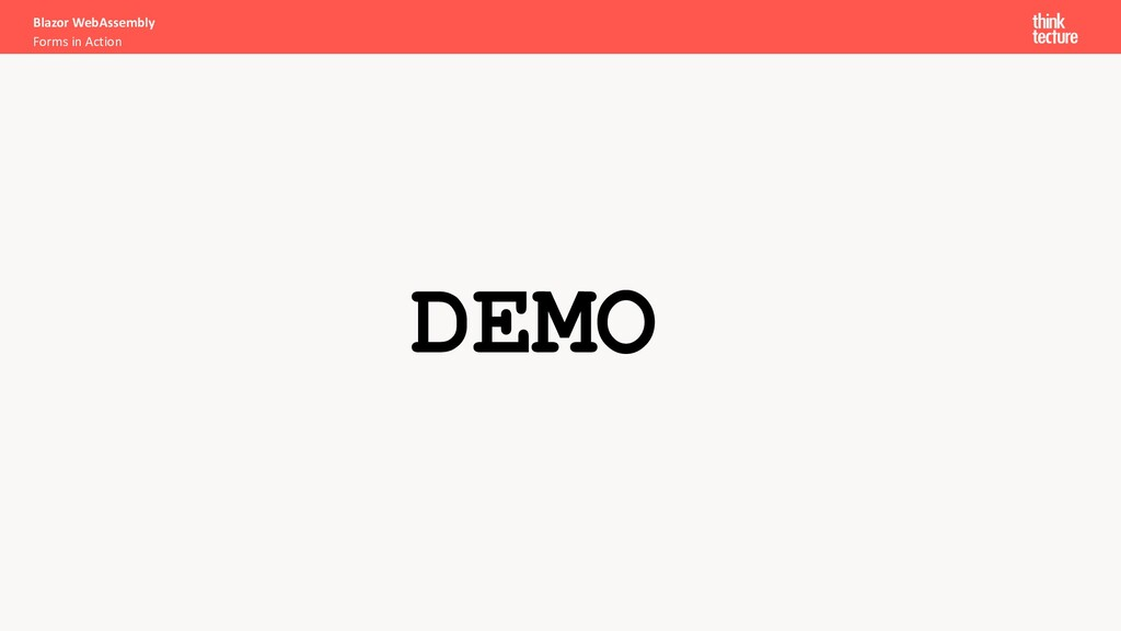 DEMO Blazor WebAssembly Forms in Action