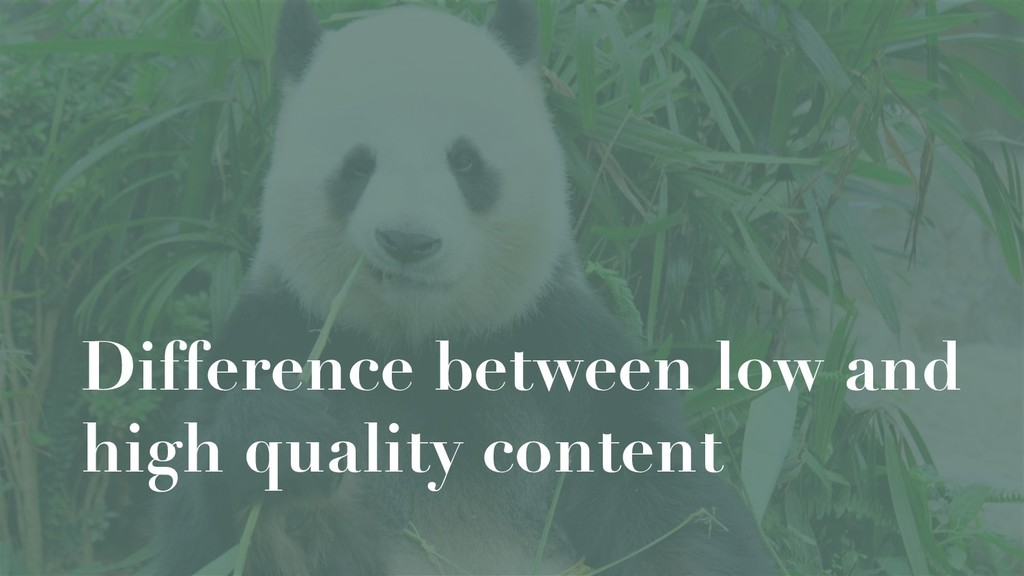 Difference between low and high quality content