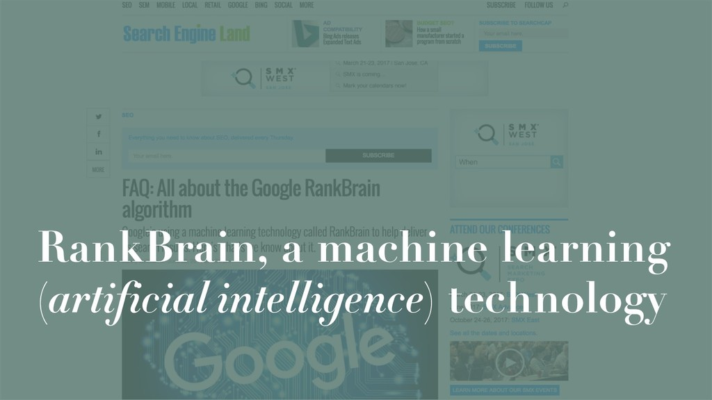 RankBrain, a machine learning (artificial intel...