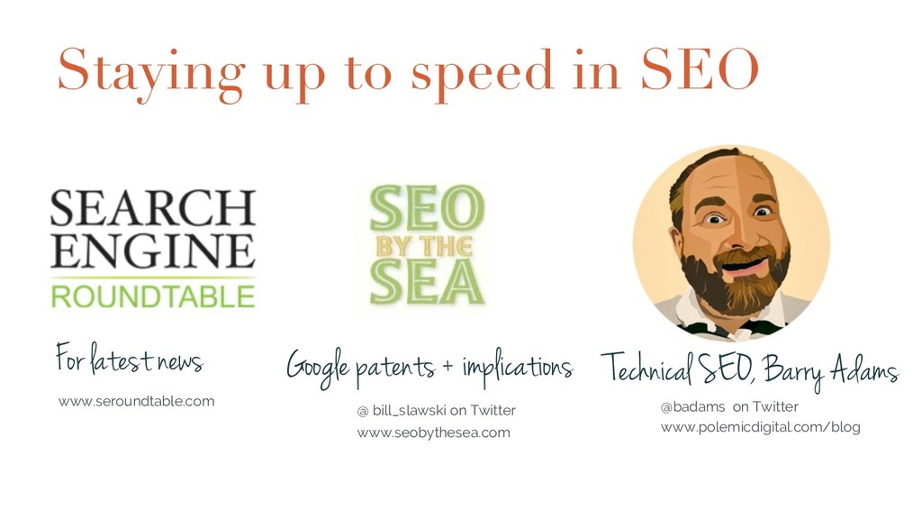 Staying up to speed in SEO For latest news www....