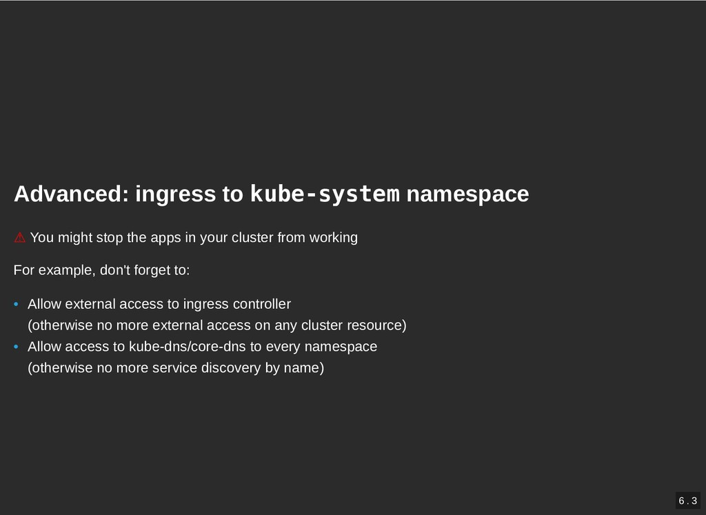 Advanced: ingress to Advanced: ingress to kube-...