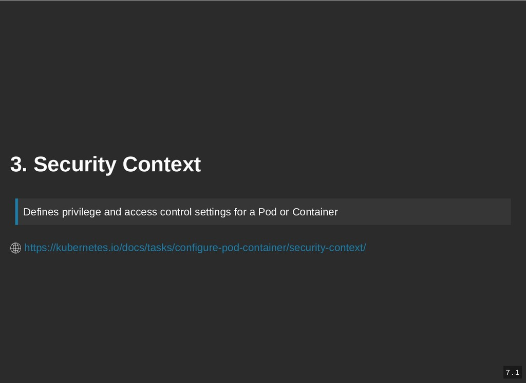 3. Security Context 3. Security Context Defines...