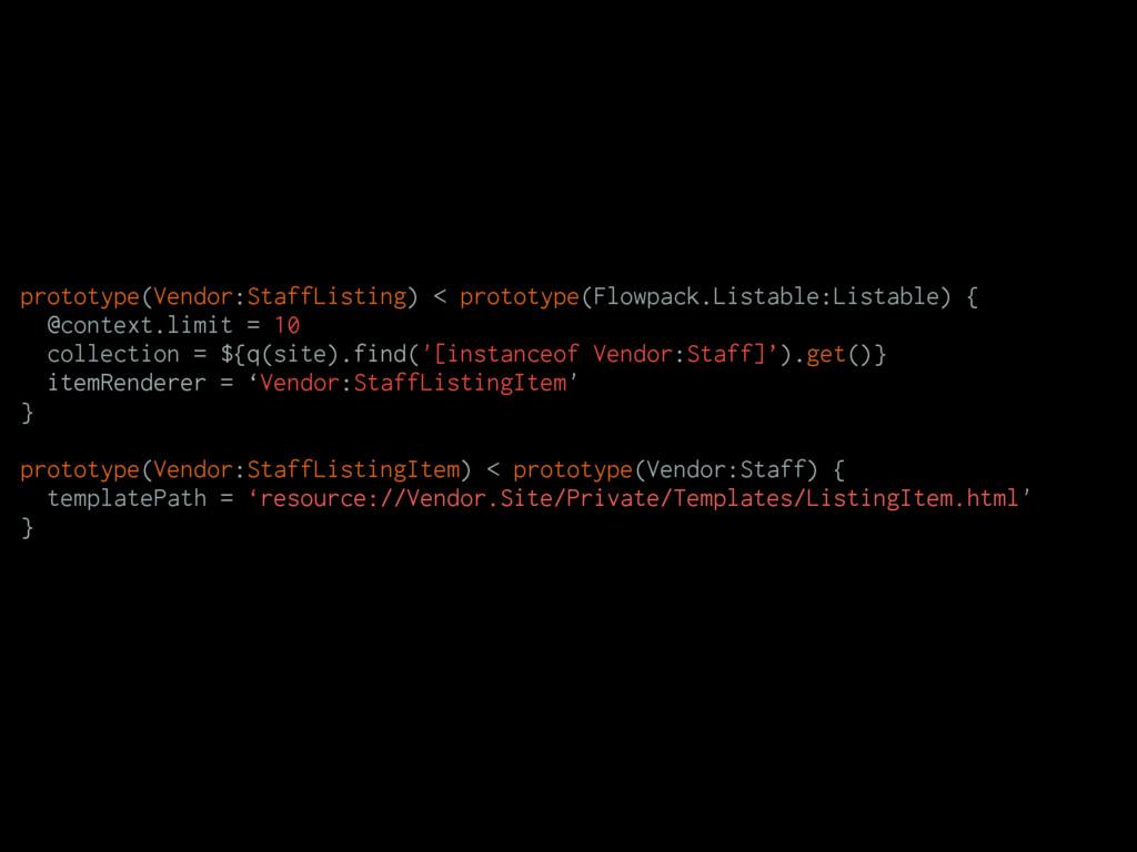 prototype(Vendor:StaffListing) < prototype(Flow...