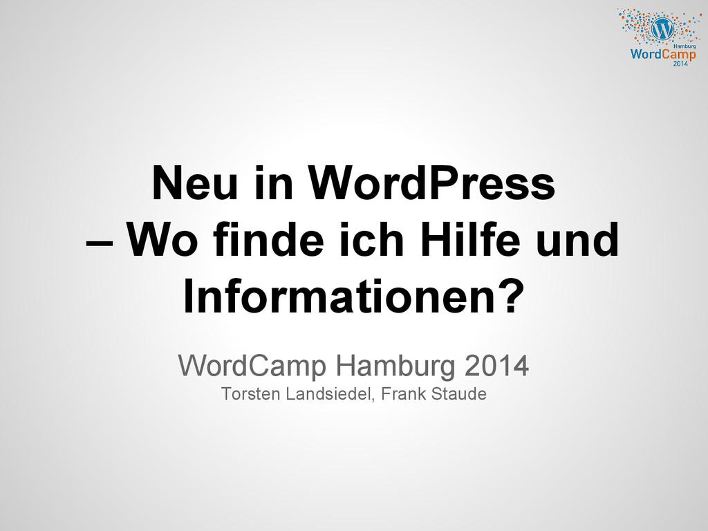 Neu in WordPress – Wo finde ich Hilfe und Infor...