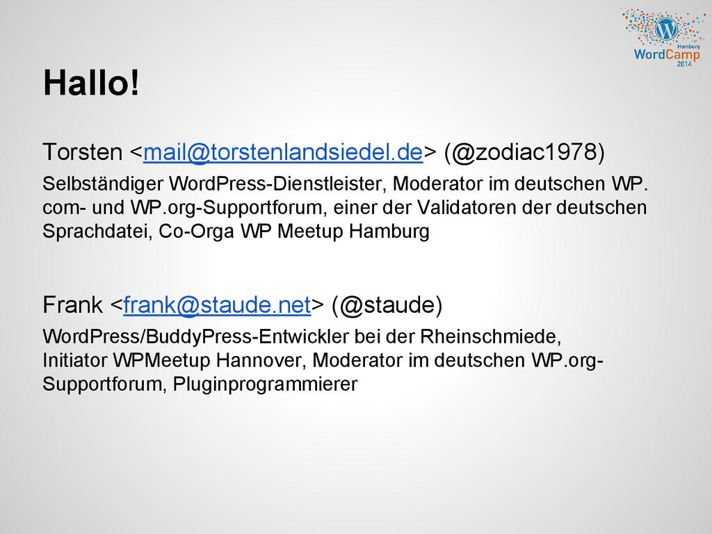 Hallo! Torsten <mail@torstenlandsiedel.de> (@zo...