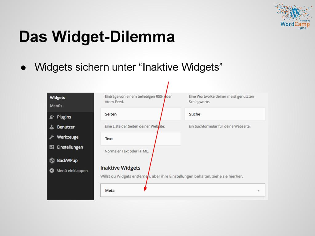 """Das Widget-Dilemma ● Widgets sichern unter """"Ina..."""