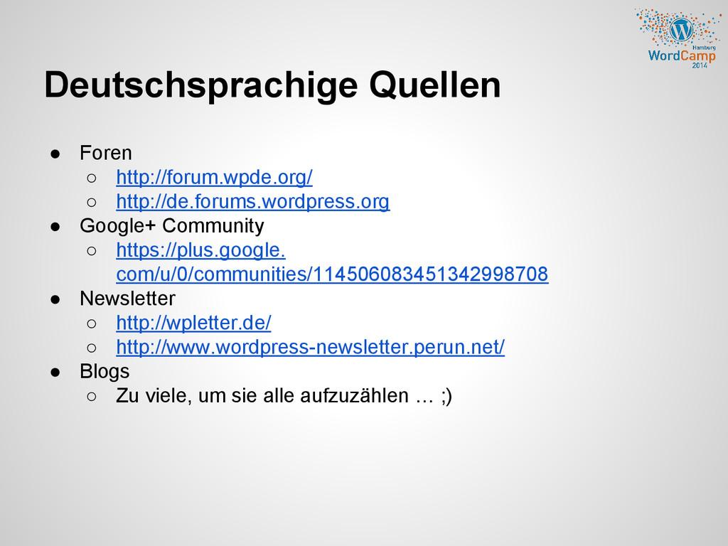 Deutschsprachige Quellen ● Foren ○ http://forum...
