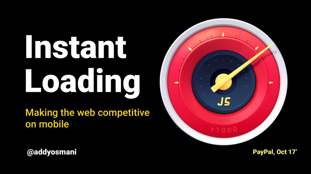 Instant Loading Making the web competitive on m...