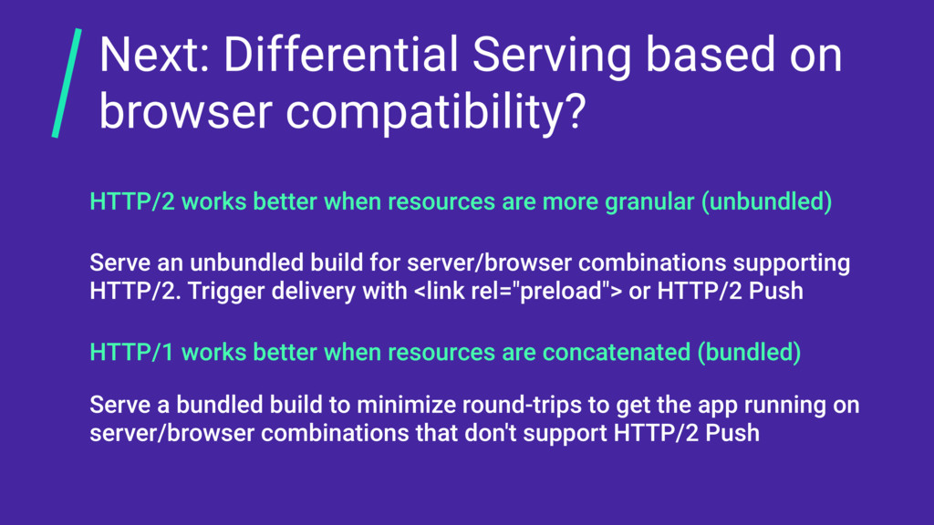 Next: Differential Serving based on browser com...