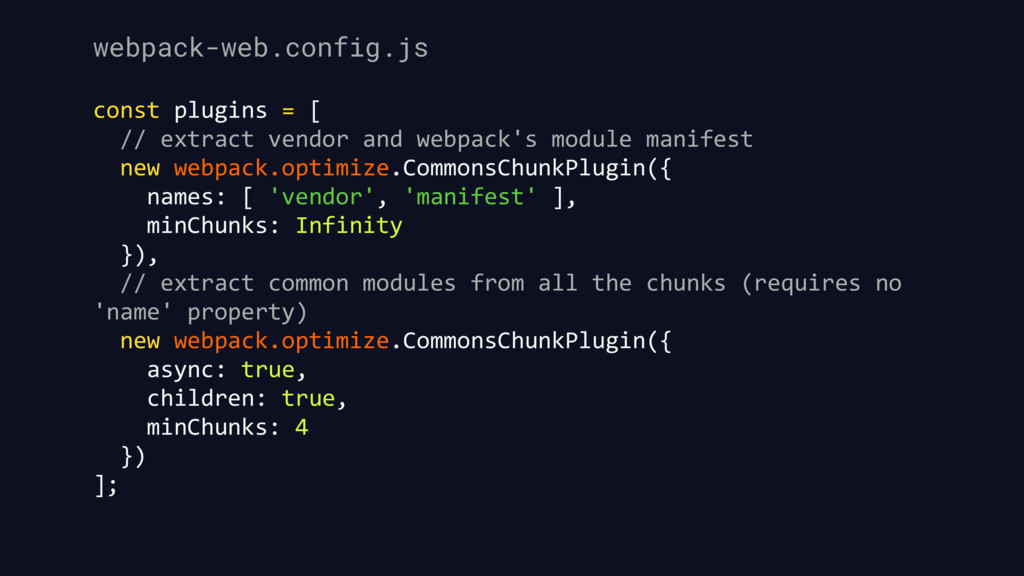 webpack-web.config.js const plugins = [ // extr...