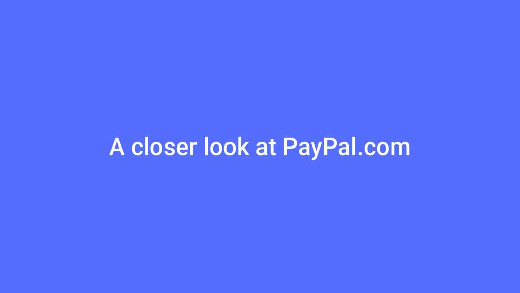 A closer look at PayPal.com
