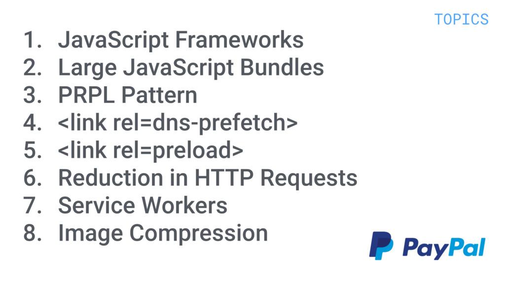 1. JavaScript Frameworks 2. Large JavaScript Bu...