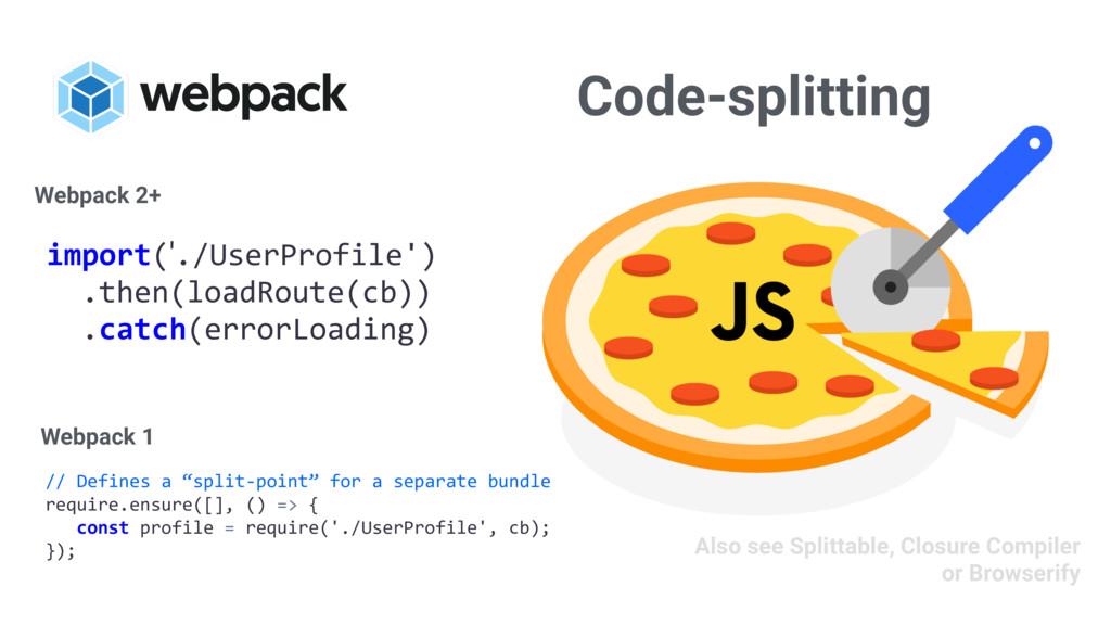 "Code-splitting // Defines a ""split-point"" for a..."