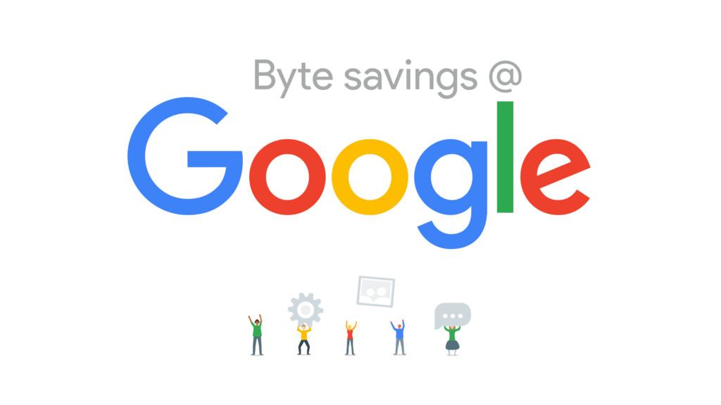 Byte savings @