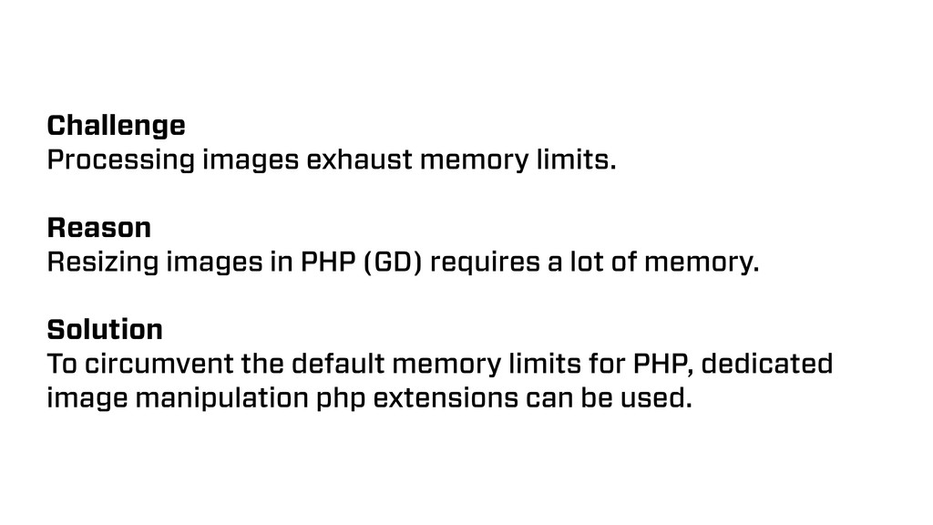 Challenge Processing images exhaust memory limi...