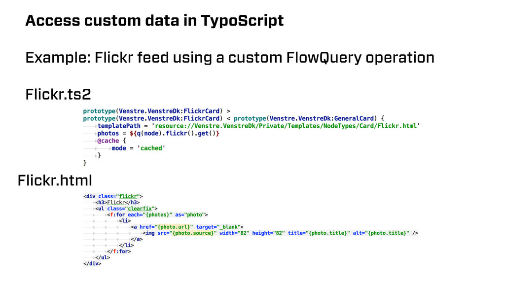 Access custom data in TypoScript Example: Flick...