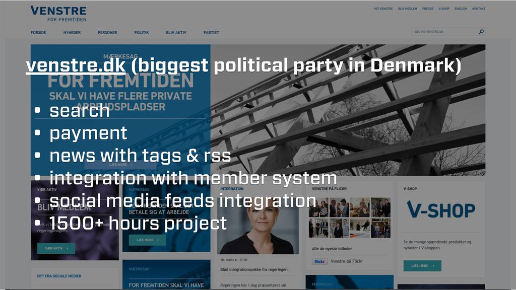 venstre.dk (biggest political party in Denmark)...