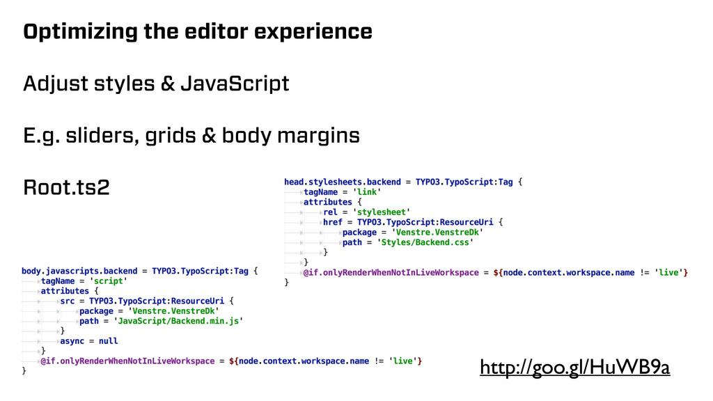 Optimizing the editor experience Adjust styles ...