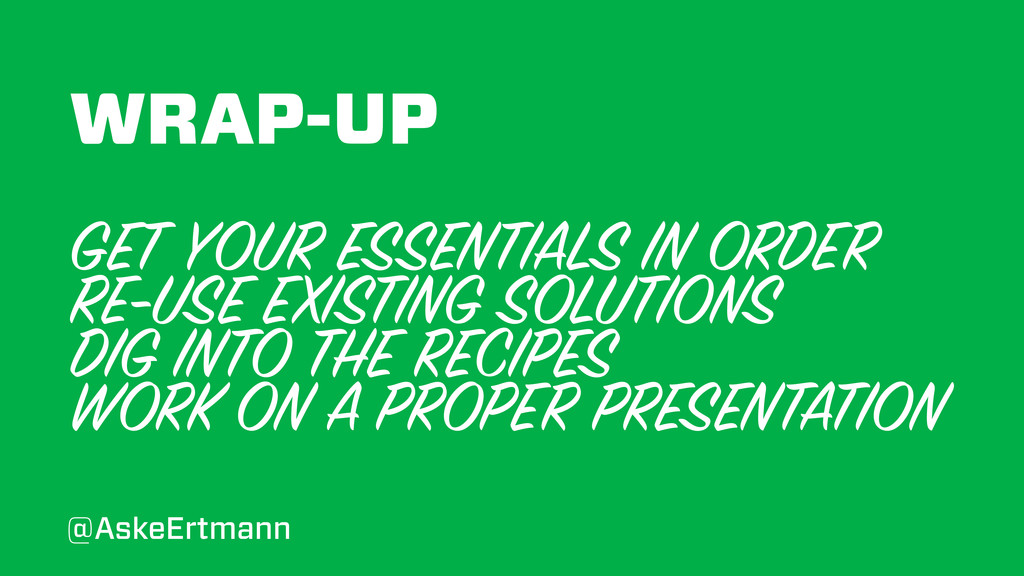 WRAP-UP GET YOUR ESSENTIALS IN ORDER RE-USE EXI...