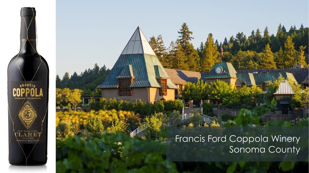 Francis Ford Coppola Winery Sonoma County
