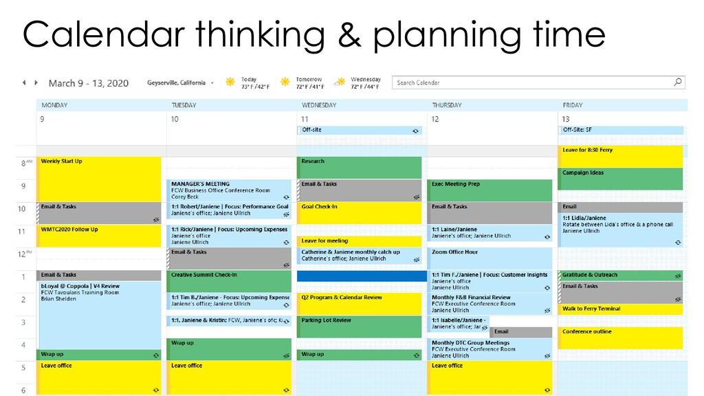 Calendar thinking & planning time