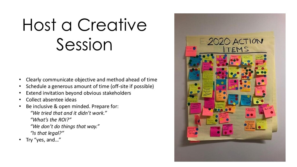 Host a Creative Session • Clearly communicate o...