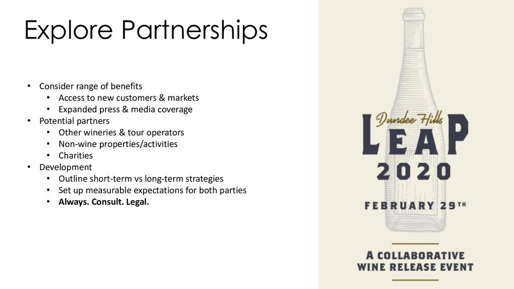 Explore Partnerships • Consider range of benefi...