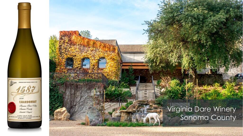 Virginia Dare Winery Sonoma County