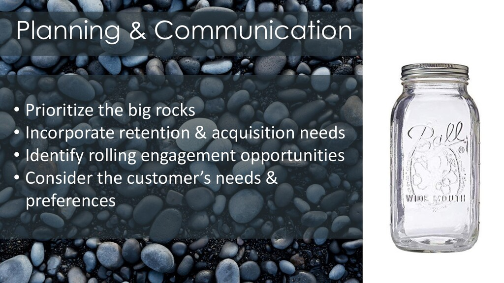 Planning & Communication • Prioritize the big r...
